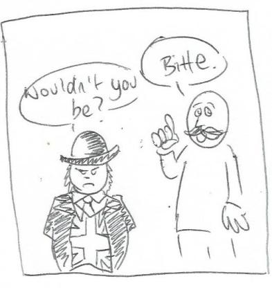 John Bull type character looking grumpy whilst jolly Bavarian says Bitte, he retorts Well wouldn't you be?